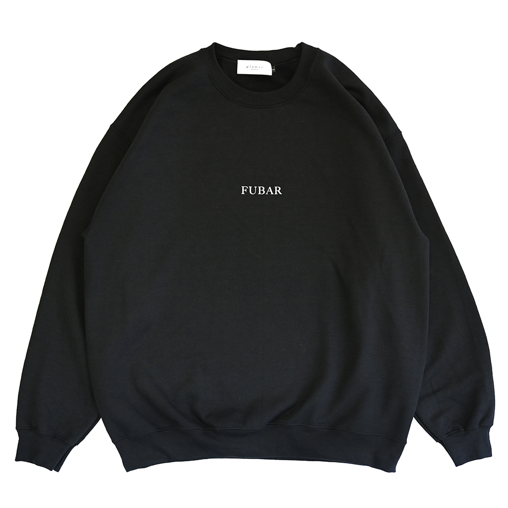 "clumsy. Pictures スエット ""FUBAR CREW SWEAT - BLACK"""