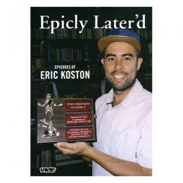 EPICLY LATER'D DVD EPISODES OF ERIC KOSTON 日本語字幕付き